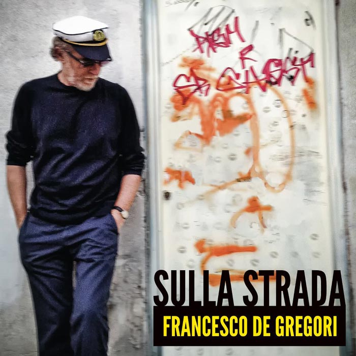 Francesco De Gregori – Sulla strada